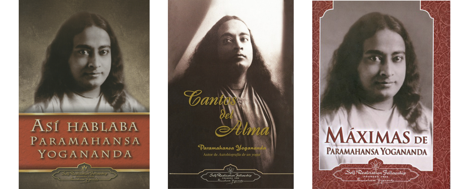 Así hablaba Paramahansa Yogananda, Cantos del alma y Máximas de Paramahansa Yogananda